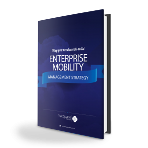 Enterprise Mobility Management Strategy